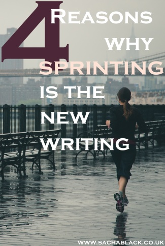 4 Reasons Why Sprinting Is the New Writing